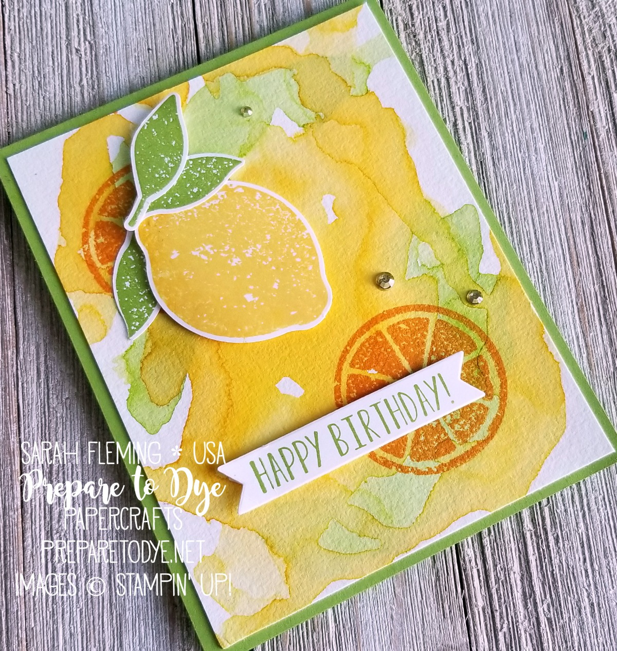 Stampin' Up! handmade birthday card using Lemon Zest stamps with Lemon Builder Punch featuring new colors Granny Apple Green and Mango Melody - Sarah Fleming - Prepare to Dye Papercrafts