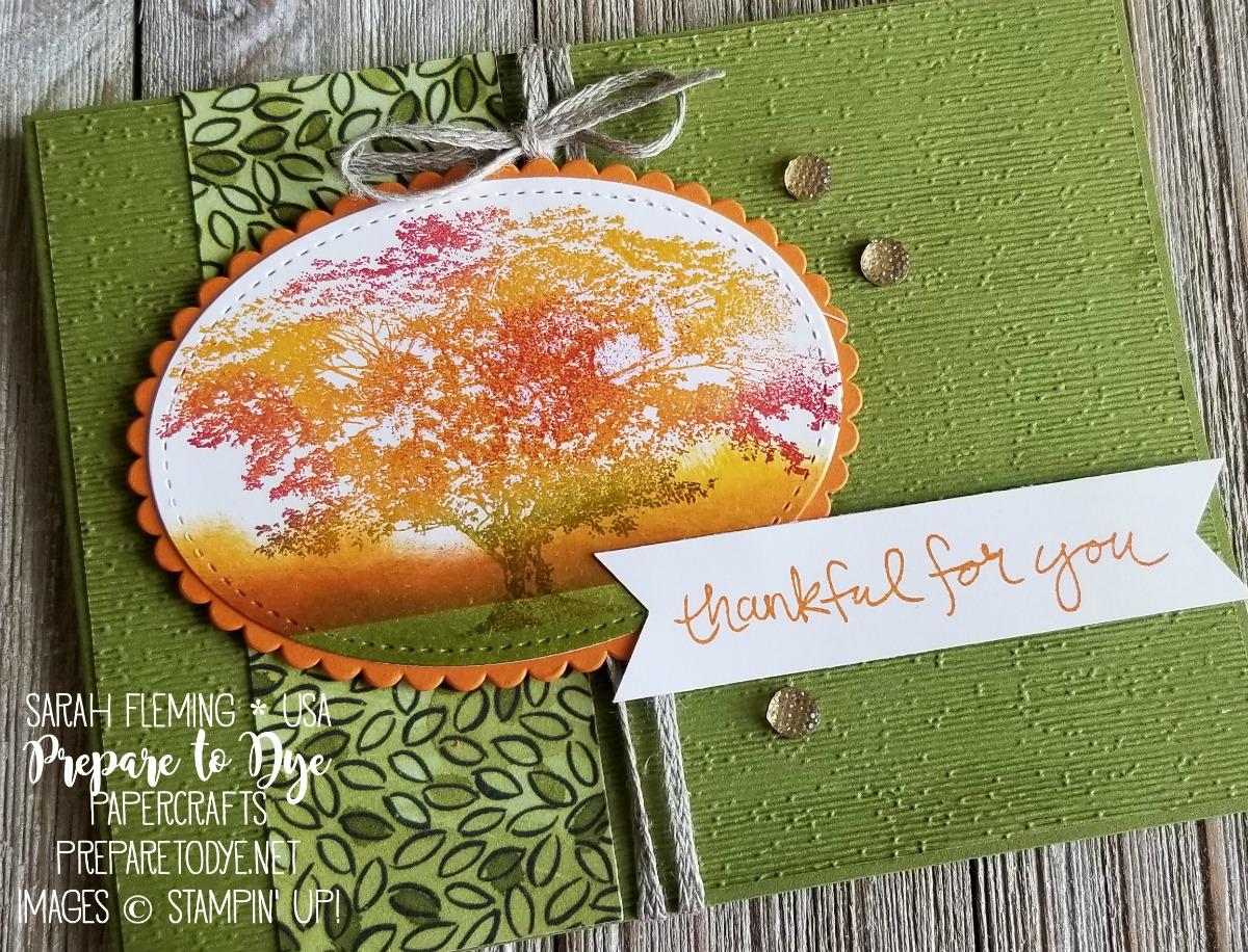 "Stampin' Up! handmade fall/autumn card using Rooted in Nature and Sheltering Tree, Share What You Love paper, 3/16"" Braided Linen Trim, Subtle embossing folder - turorial video - Sarah Fleming - Prepare to Dye Papercrafts"