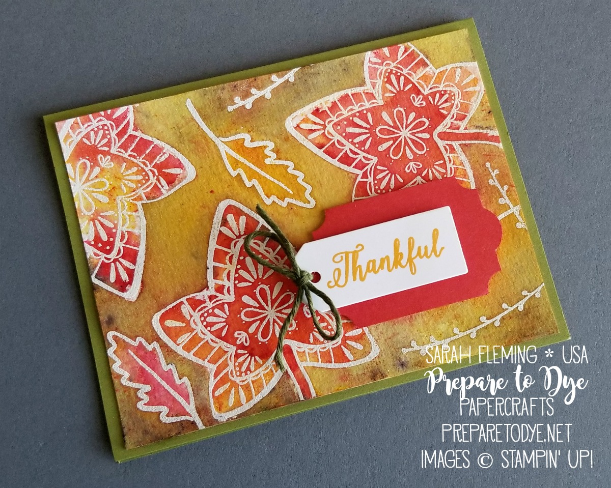 Stampin' Up! handmade fall autumn thanksgiving thank you card using Falling For Leaves stamps with Christmas Tags thinlits die, Everyday Label punch - watercolor emboss resist with Brusho - Sarah Fleming - Prepare to Dye Papercrafts