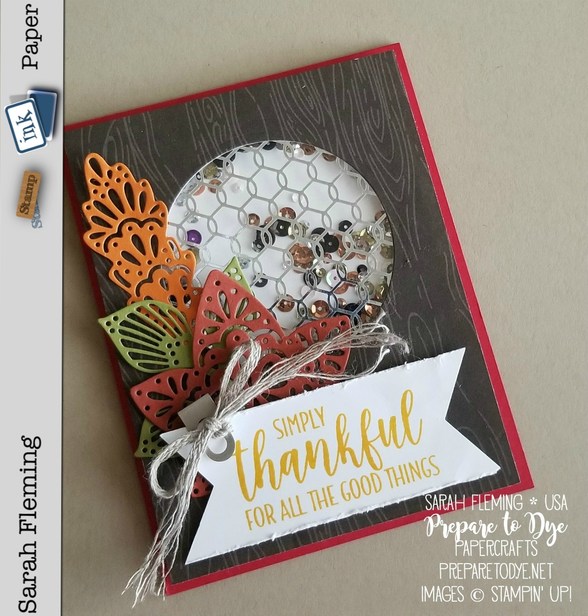 Stampin' Up! handmade fall thank you card using Country Home stamps, Country Lane paper, Detailed Leaves Thinlits - shaker card - Sarah Fleming - Prepare to Dye Papercrafts