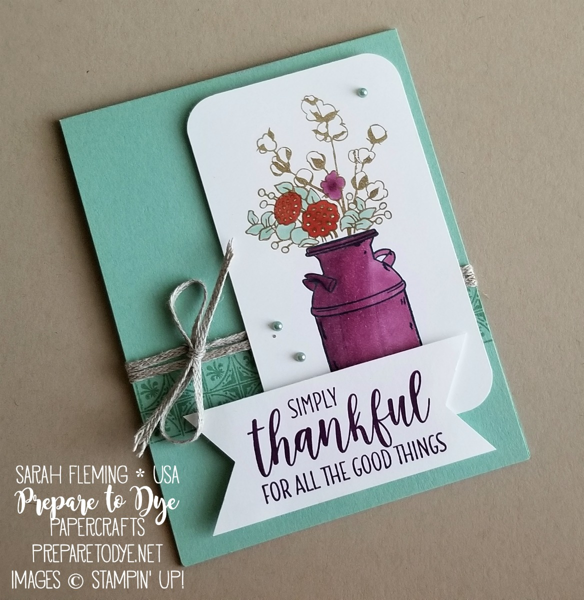 Stampin' Up! handmade thank you gratitude card using Country Home stamps and Stampin' Blends alcohol markers - Sarah Fleming - Prepare to Dye Papercrafts
