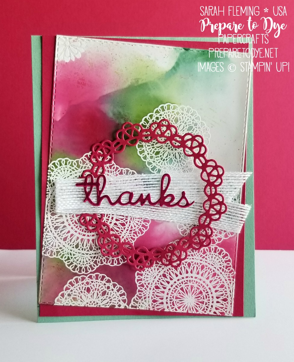 Stampin' Up! handmade thank you card featuring Occasions Catalog & Sale-A-Bration sneak peeks - Dear Doily bundle, Doily Builder thinlits, Well Written thinlits, Lovely Lipstick foil sheets - emboss resist with Ink, Spray, & Smash - Sarah Fleming - Prepare to Dye Papercrafts