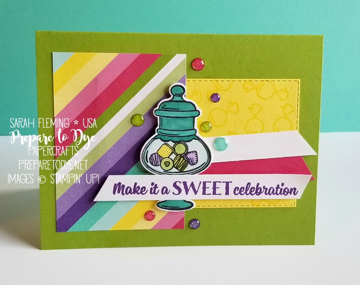 Stampin' Up! Sweetest Thing bundle with Jar of Sweets framelits, How Sweet It Is paper, Rectangle Stitched framelits - easy coloring with Stampin' Blends alcohol markers - handmade encouragement birthday hello friend card - Sarah Fleming - Prepare to Dye Papercrafts