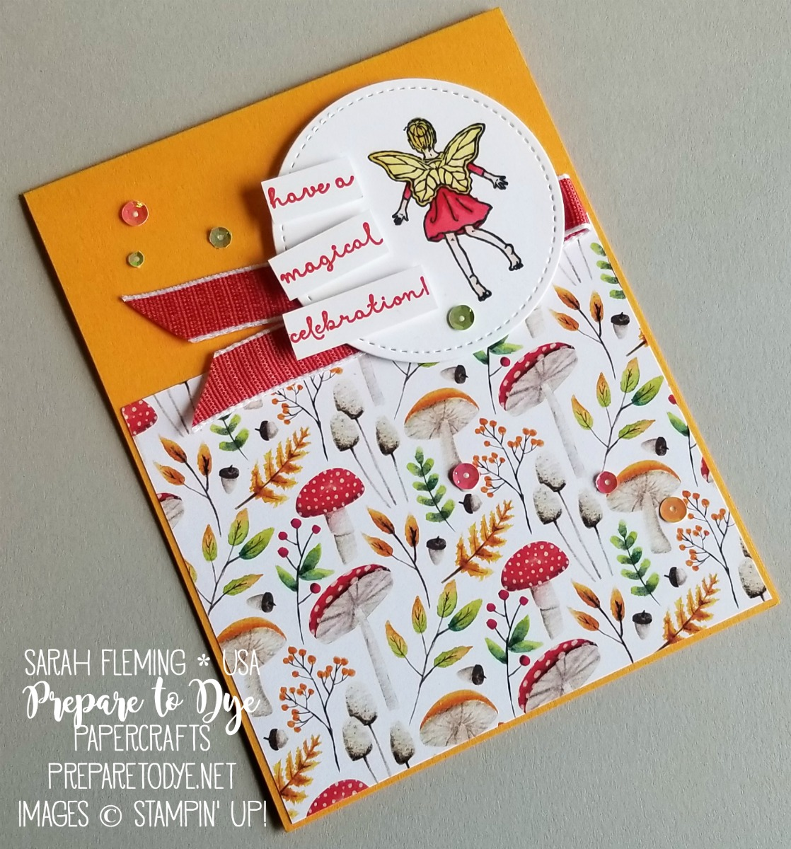 Stampin' Up! handmade birthday or celebration card using Fairy Celebration and FREE Sale-A-Bration Painted Seasons designer series paper - Sarah Fleming - Prepare to Dye Papercrafts