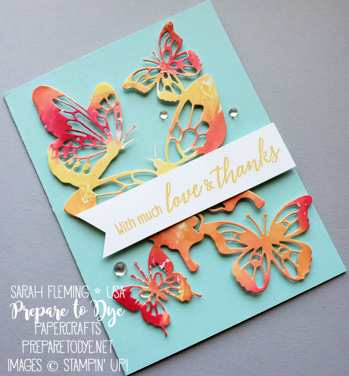 Stampin' Up! Petal Palette, Butterfly Beauty Thinlits, handmade thank you card with ink smooshing - Sarah Fleming - Prepare to Dye Papercrafts