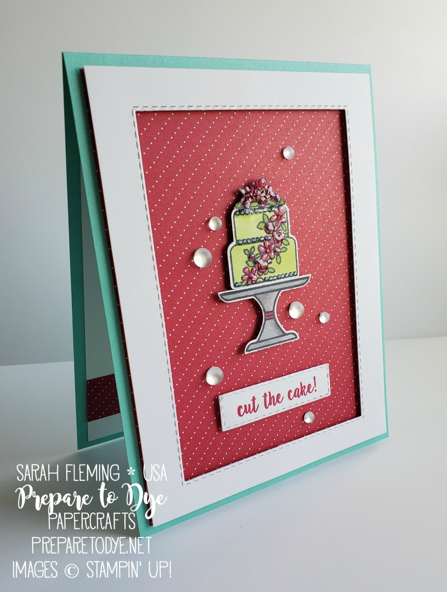 Stampin' Up! handmade wedding cake card using Piece of Cake bundle, Cake Builder Punch, Frosted Epoxy Droplets, All My Love designer series paper, Rectangle Stitched Framelits - Stamp, Ink, Paper Challenge - Sarah Fleming - Prepare to Dye Papercrafts