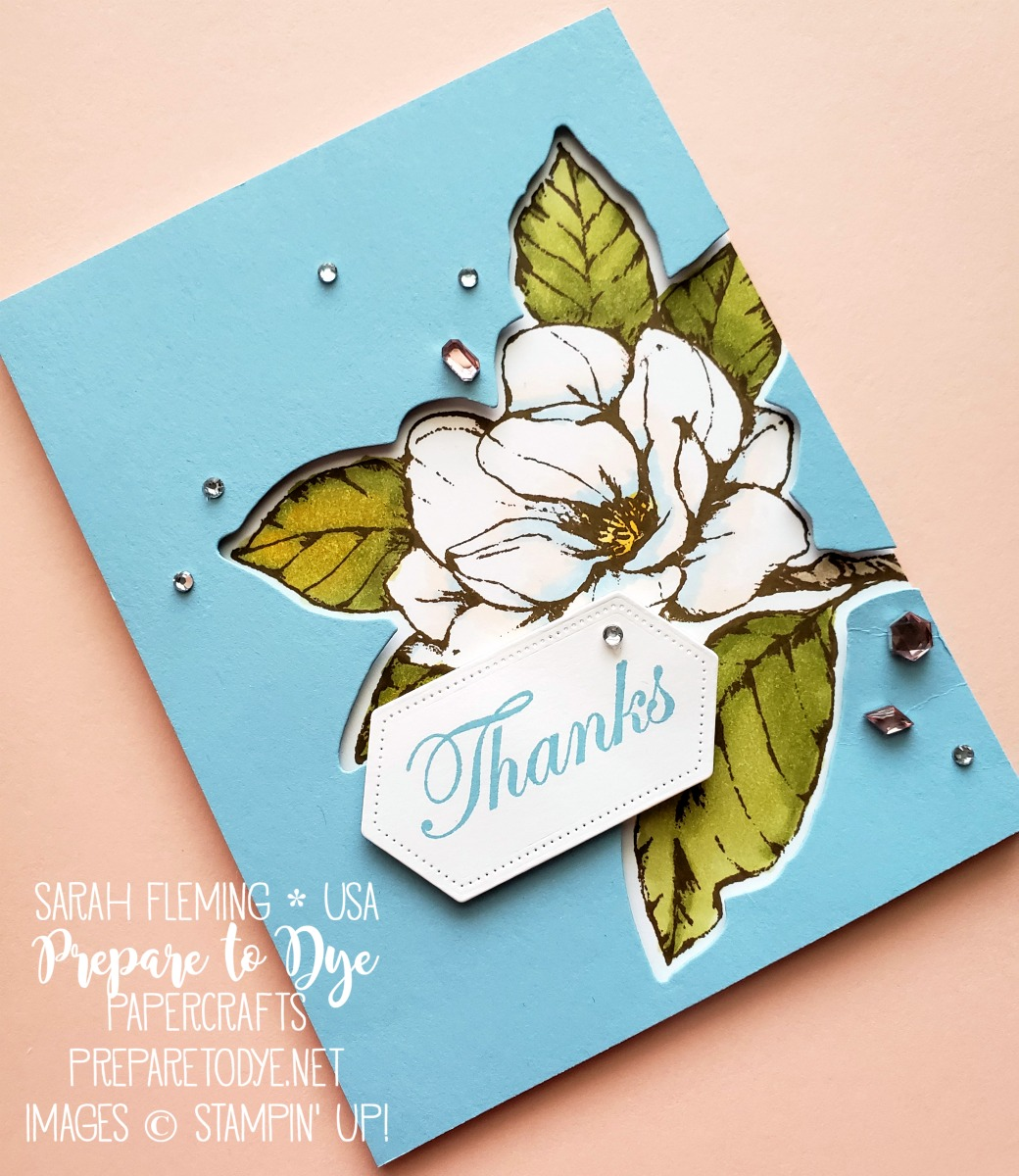 Stampin' Up! SNEAK PEEK: Handmade thank you card using Good Morning Magnolia stamps with Magnolia Memory dies, Stitched Nested Label dies, Stampin' Blends alcohol markers - Sarah Fleming - Prepare to Dye Papercrafts