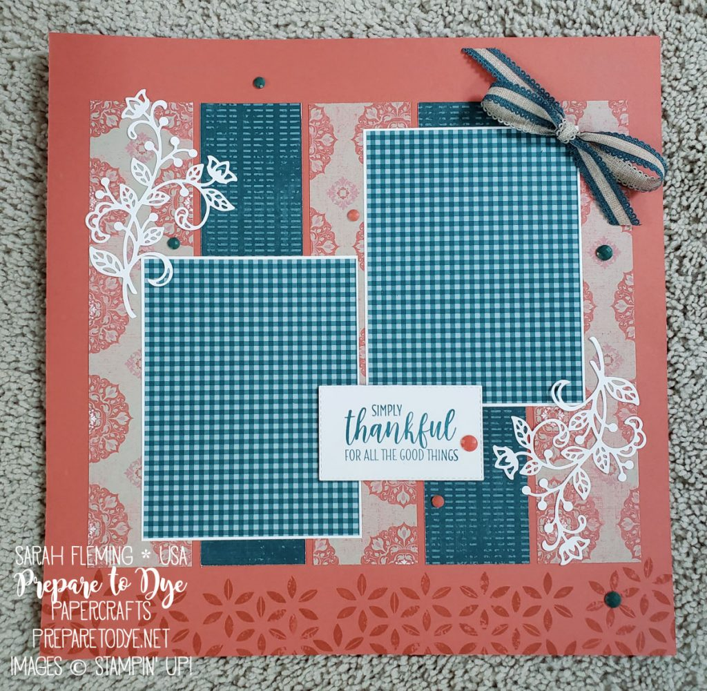 "Stampin' Up! thankful scrapbook page with gingham Pretty Peacock paper, Woven Threads paper, Stitched Rectangles dies, Flourish dies - 12""x12"" layout for 4""x6"" photos - Sarah Fleming - Prepare to Dye Papercrafts"