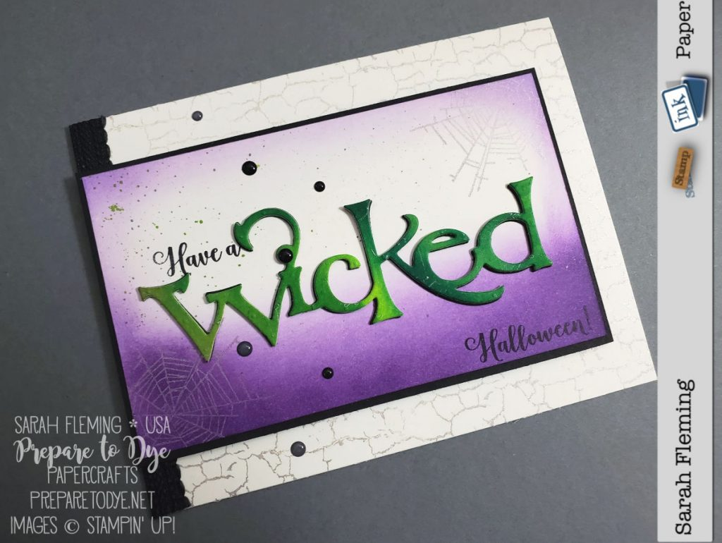 Stampin' Up! handmade Halloween card using Wonderfully Wicked bundle with Wicked dies, sponging with brushes, Pigment Sprinkles, Delicata Silvery Shimmer ink, Monster Bash enamel shapes - Sarah Fleming - Prepare to Dye Papercrafts